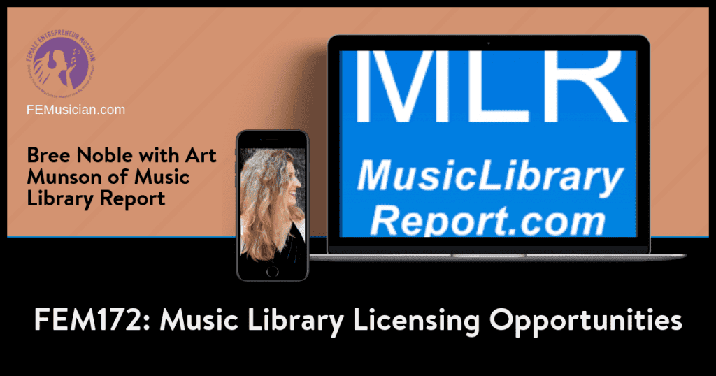 FEM172 Music Library Licensing Opportunities with Art Munson of