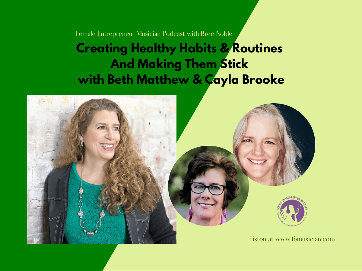 Creating Healthy Habits & Routines And Making Them Stick with Beth Matthew & Cayla Brooke