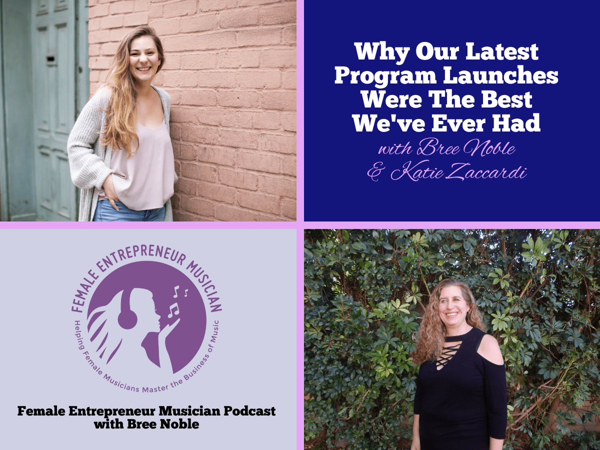 Why Our Latest Program Launches Were The Best We've Ever Had with Bree Noble & Katie Zaccardi